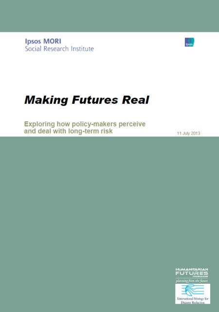 Making Futures Real: Exploring how policy-makers perceive and deal with long-term risk